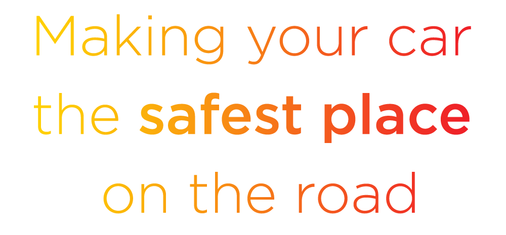 Making your car the safest place on the road